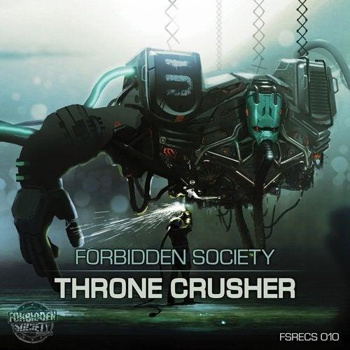 Forbidden Society - Throne Crusher 2015