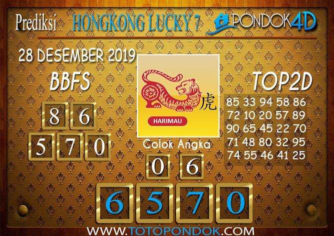 Prediksi Togel HONGKONG LUCKY 7 PONDOK4D 28 DESEMBER 2019