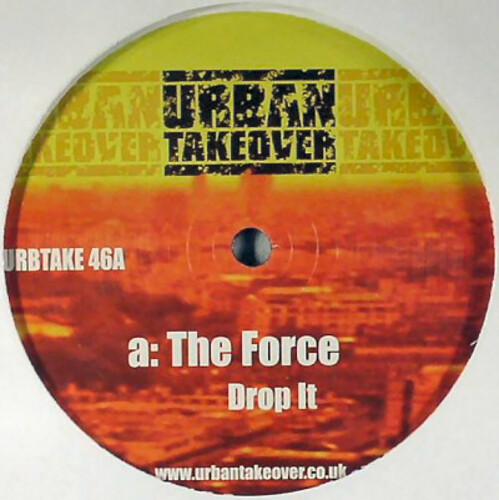 The Force - Drop It / Danger Man 2005