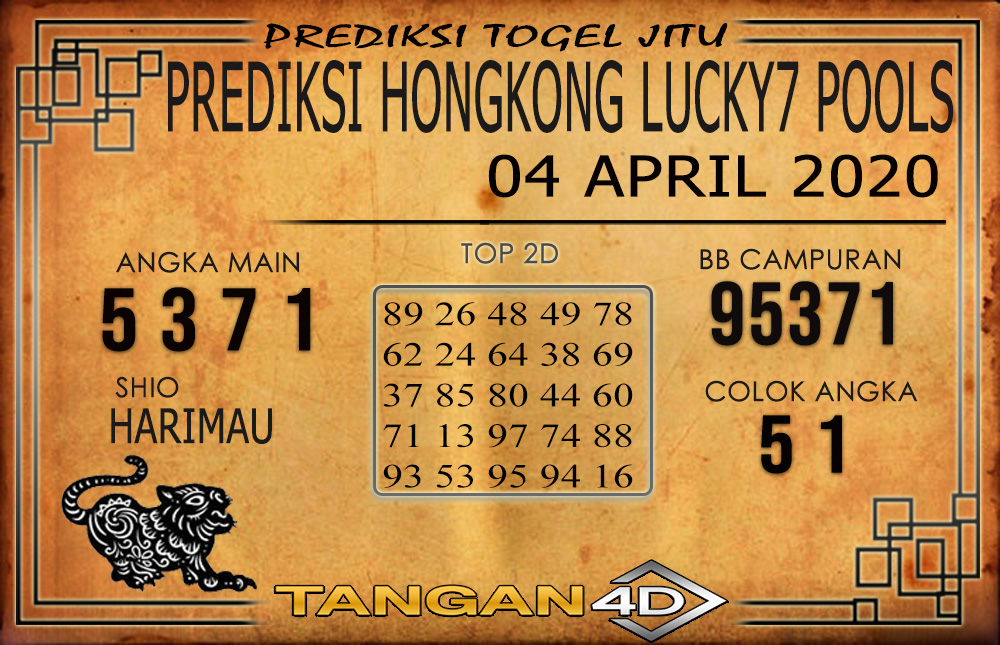 PREDIKSI TOGEL HONGKONG LUCKY 7 TANGAN4D 04 APRIL 2020