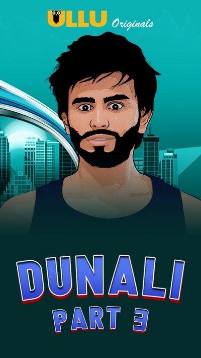 18+ Dunali Part 3 (2021) S01 Hindi Ullu Originals Complete Web Series 720p HDRip 300MB Download