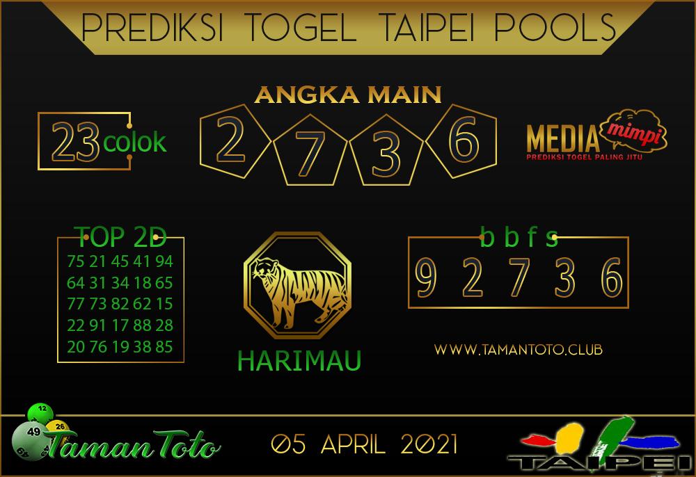Prediksi Togel TAIPEI TAMAN TOTO 05 APRIL 2021