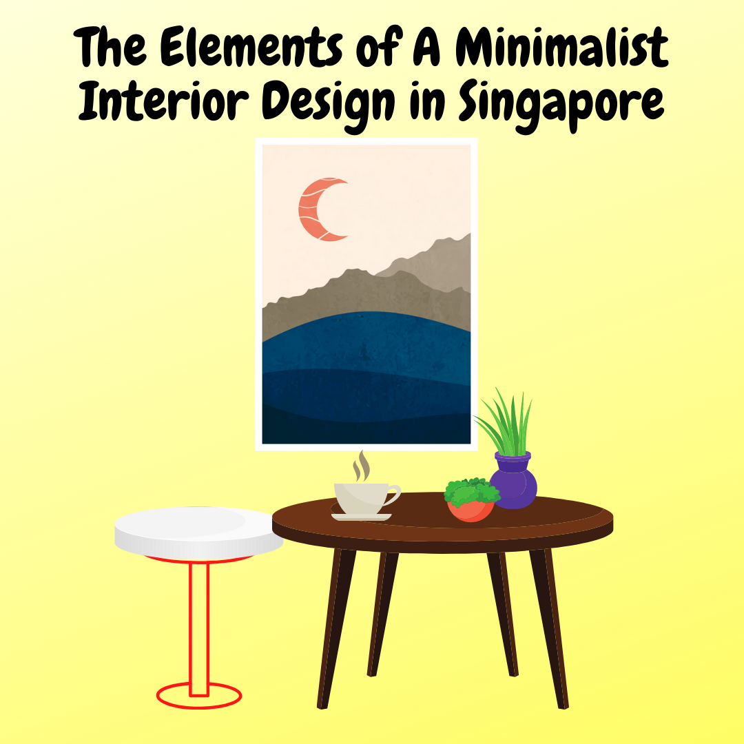 The-Elements-of-A-Minimalist-Interior-Design-in-Singapore
