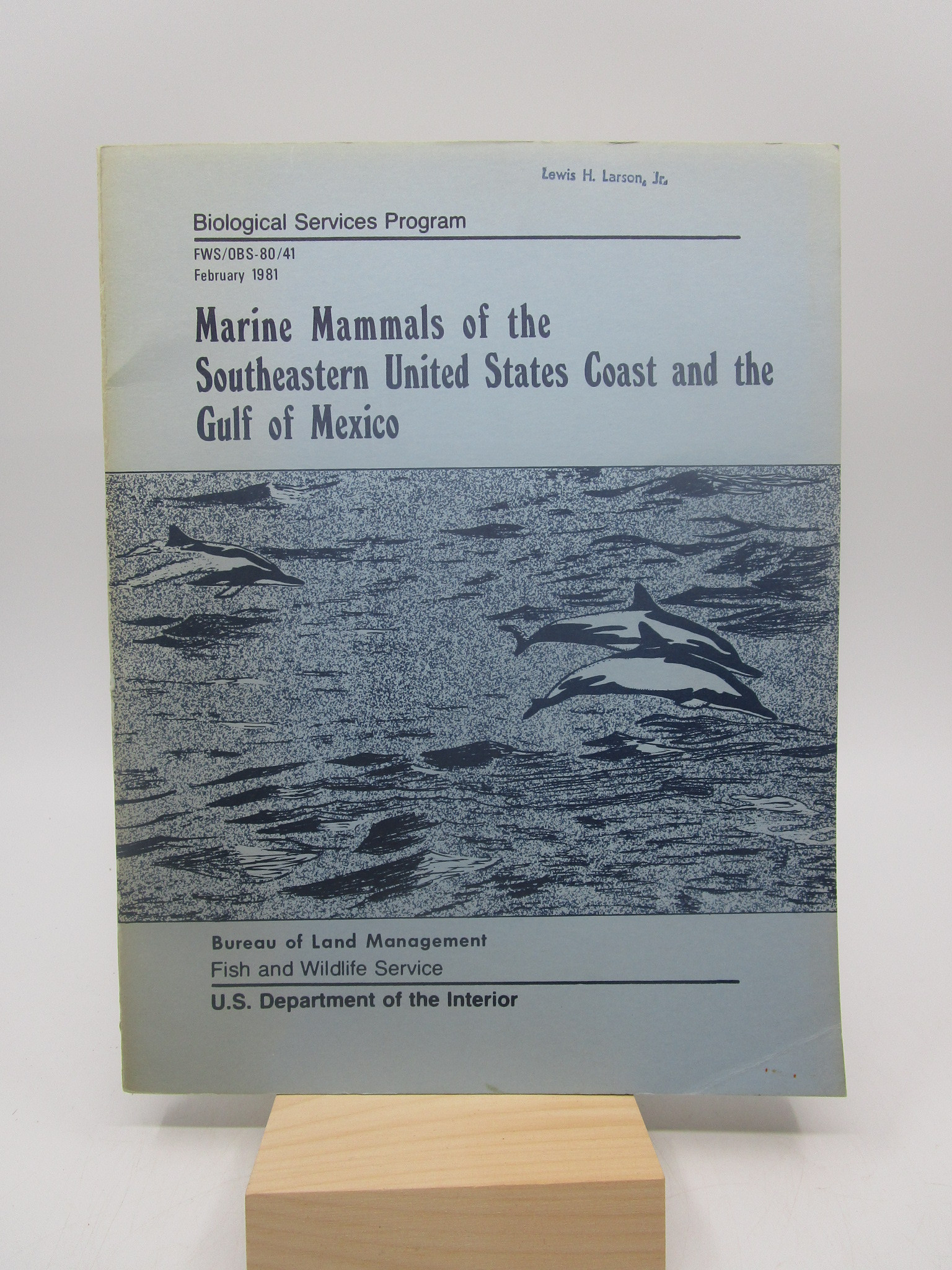 Image for Marine Mammals of the Southeastern United States Coast and the Gulf of Mexico (Biological Services Program, FWS/OBS/41, February 1981)