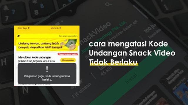 Kode Undangan Snack Video, Dapatkan Info Disini
