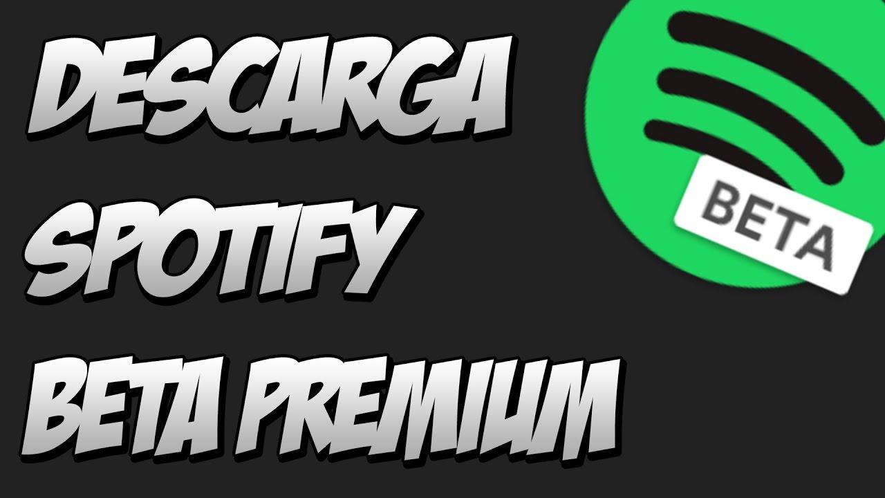 Te enseñamos cómo puedes bajar o descargar Spotify Premium versión Beta.