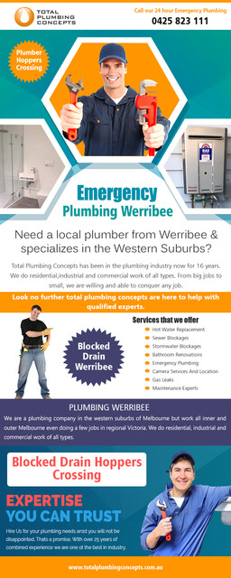 Find us:  https://goo.gl/maps/7DyfzQGeTwG2  Emergency plumbing in Werribee is known for many years of experience At http://totalplumbingconcepts.com.au/plumbing-services/  Company Name - Total Plumbing Concepts Owner Name - Nick McGuane Street Address - 35 Waters dr Seaholme Suite/Office - 2/21Gervis dr City - Werribee State - Vic Post Code - 3030 Primary Phone Number - 0425823111  Business Categories -   Plumbing Construction Residential Commercial Gas fitting General Plumbing  Primary Email - Info@totalplumbingconcepts.com.au  Secondary Email - nick.mcguane@bigpond.com  Brands - Reece Plumbing , Aquamax , Rinnai , Rheem ,  Products/Services - Hot water Installation, Gas fitter ,Drainage ,camera and jetting equipment  Year Established - 2010  Hours of Operation  Mon- to Fri 7-5,Sat 7-2,Sun Closed  Deals Us  Plumber altona Plumber Werribee  Plumber hoppers crossing Plumber tarneit Plumber Williamstown  Emergency plumbing in Werribee services is one of the essential services needed in every house today. This profession can be tough at times and should be handled professionally if the desired results are to be achieved. While some plumbing needs can be processed daily, some are complicated including the installation and repair of water pipes, taps, valves and washers among other things. Hiring a professional plumber is essential and comes with some benefits.  Social   https://www.storeboard.com/totalplumbingconcepts https://twitter.com/plumberwerribee https://www.businesslistings.net.au/Plumbing/VIC/Werribee/Total_Plumbing_Concepts/386289.aspx http://www.expressbusinessdirectory.com/Companies/Total-Plumbing-Concepts-C753083