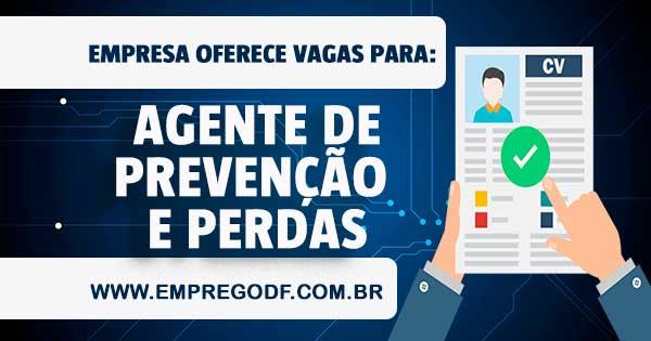EMPREGO PARA APOIO DE PREVENÇÃO DE PERDAS - ATUAR EM CEILÂNDIA