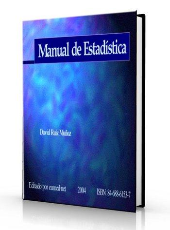 Manual de Estadística - David Ruiz Muñoz [pdf] VS Manual-de-Estad-stica-David-Ruiz-Mu-oz