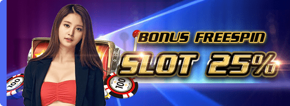 BONUS FREESPIN SLOT 25%