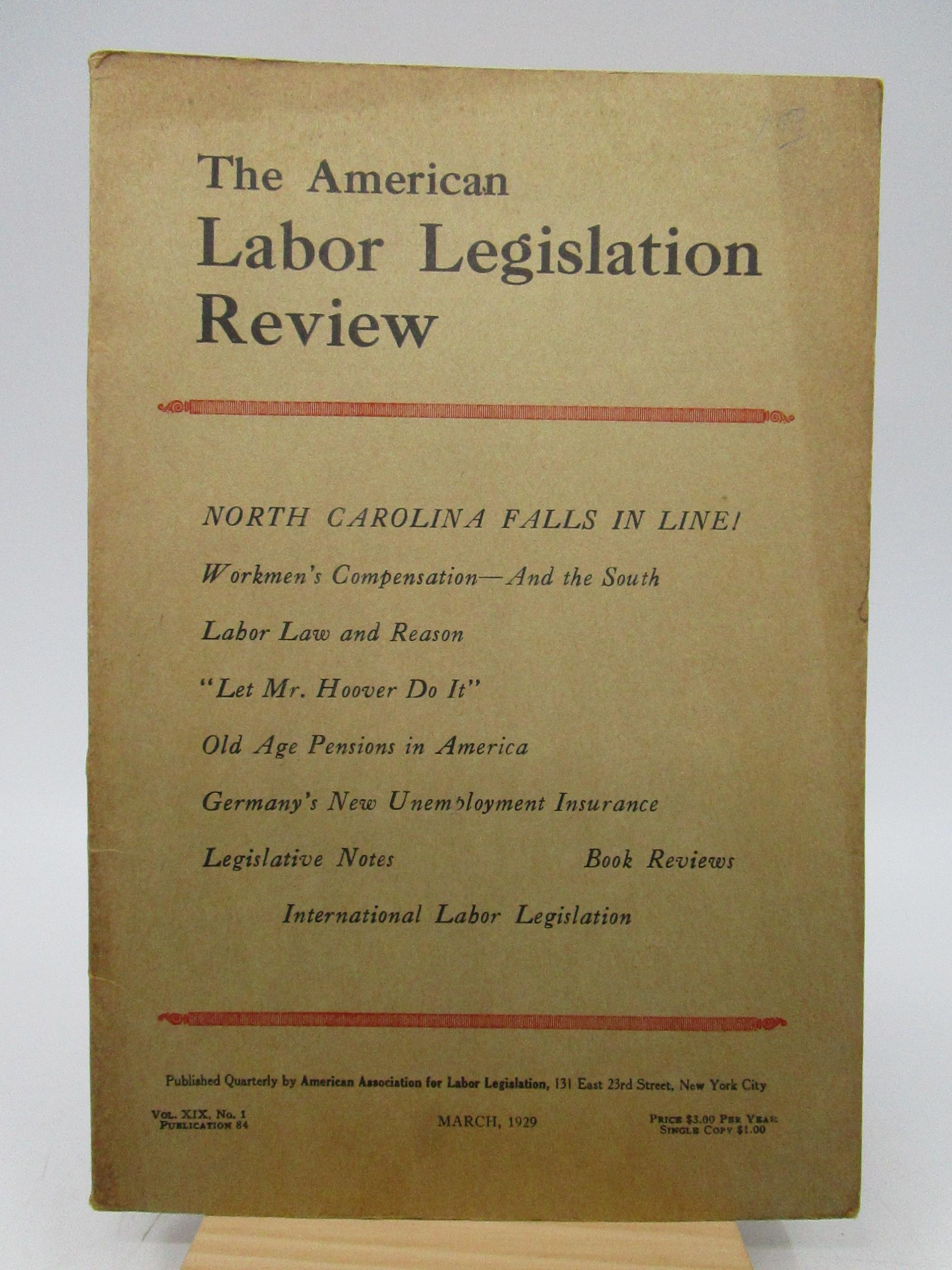 Image for The American Labor Legislation Review Vol. XIX, No. 1