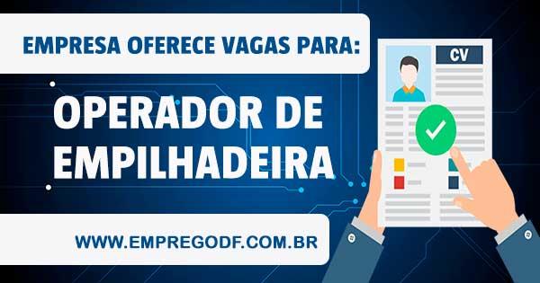 EMPREGO PARA OPERADOR DE EMPILHADEIRA