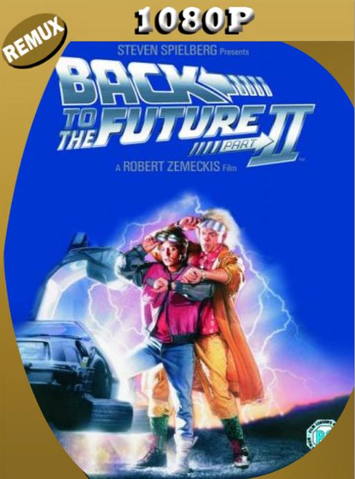 Regreso al Futuro: Parte 2 REMASTERIZADO (1989) BDRemux [1080p] Latino [GoogleDrive] [zgnrips]