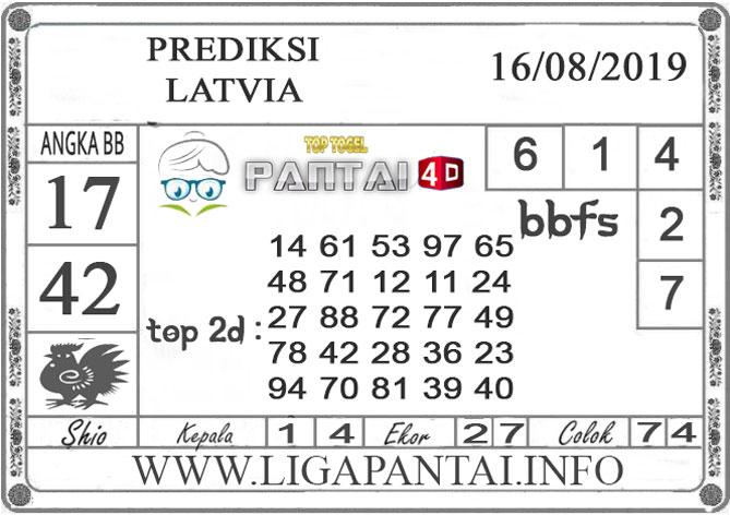 "PREDIKSI TOGEL ""LATVIA"" PANTAI4D 16 AGUSTUS 2019"