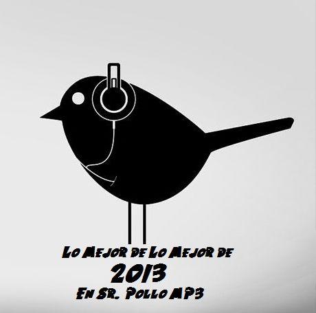 Lo-Mejor-de-Lo-Mejor-de-2013-en-Sr-Pollo-MP3