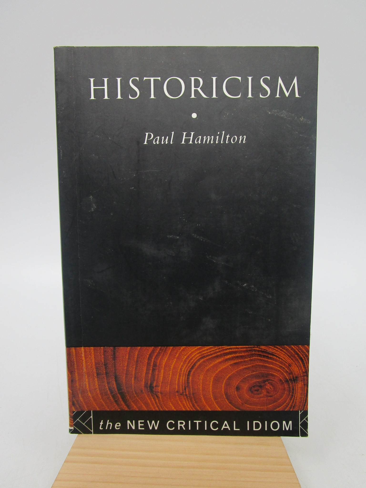 Image for Historicism (The New Critical Idiom) First Paperback edition