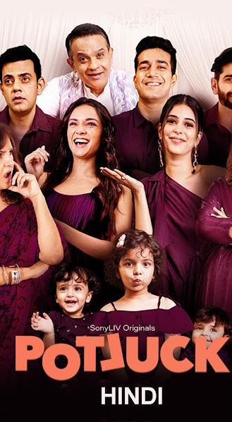 Potluck (2021) Season 1 Complete [Hindi DD5.1] 720p WEBRip ESubs Download