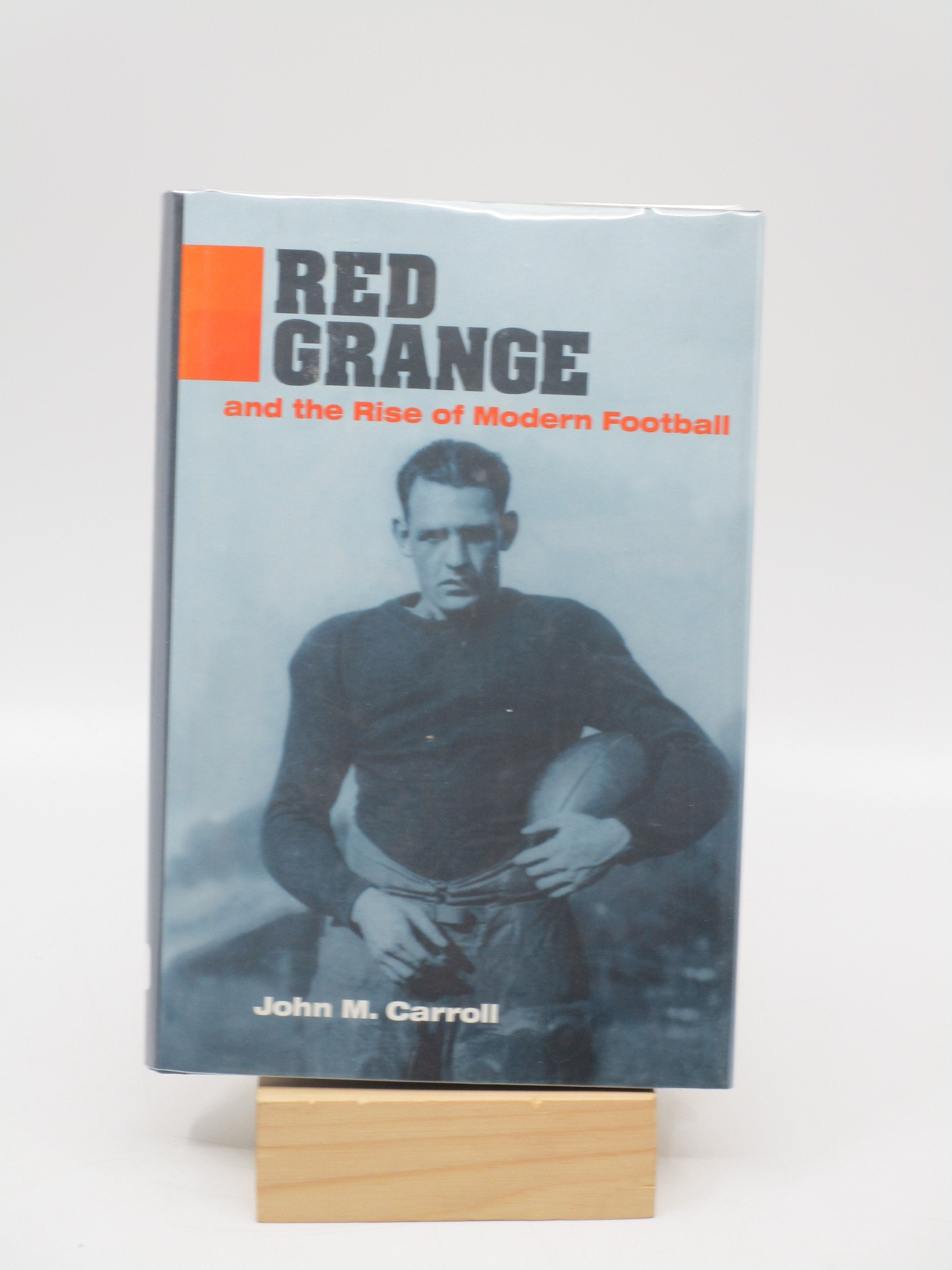 Image for Red Grange and the Rise of Modern Football (Signed First Edition)