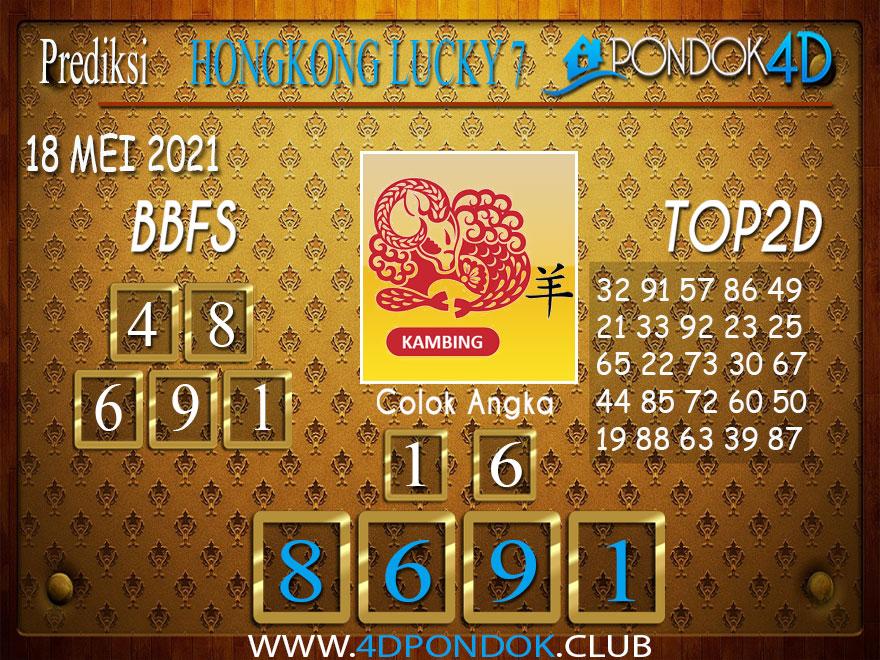 Prediksi Togel HONGKONG LUCKY7 PONDOK4D 18 MEI 2021
