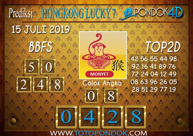 Prediksi Togel HONGKONG LUCKY 7 PONDOK4D 15 JULI 2019