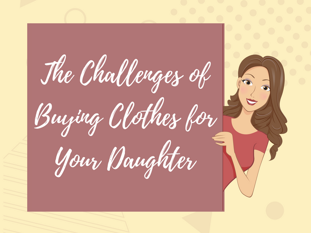 The-Challenges-of-Buying-Clothes-for-Your-Daughter