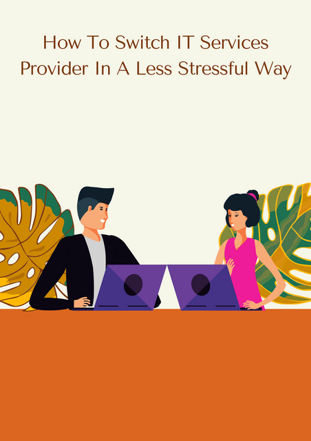 How-To-Switch-IT-Services-Provider-In-A-Less-Stressful-Way