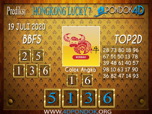 Prediksi Togel HONGKONG LUCKY 7 PONDOK4D 19 JULI 2020