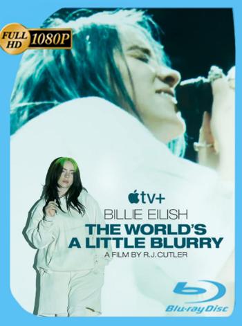 Billie Eilish: El Mundo es un Poco Borroso (2021) ATVP WEB-DL [1080p] Subtitulado [GoogleDrive] [zgnrips]