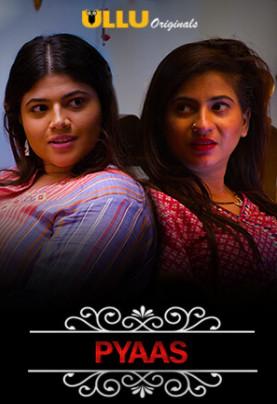18+ Charmsukh (Pyaas) 2021 Hindi Compelte Ullu Web Series 720p HDRip 200MB Download