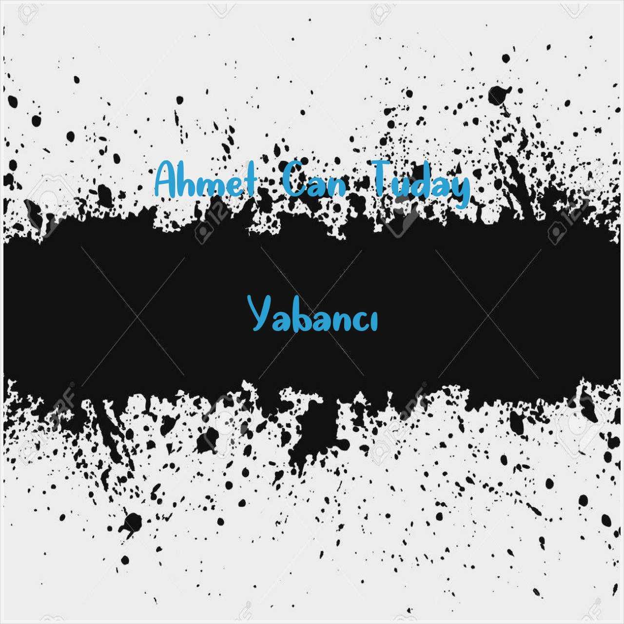 دانلود آهنگ جدید Ahmet Can Tuday به نام Yabancı