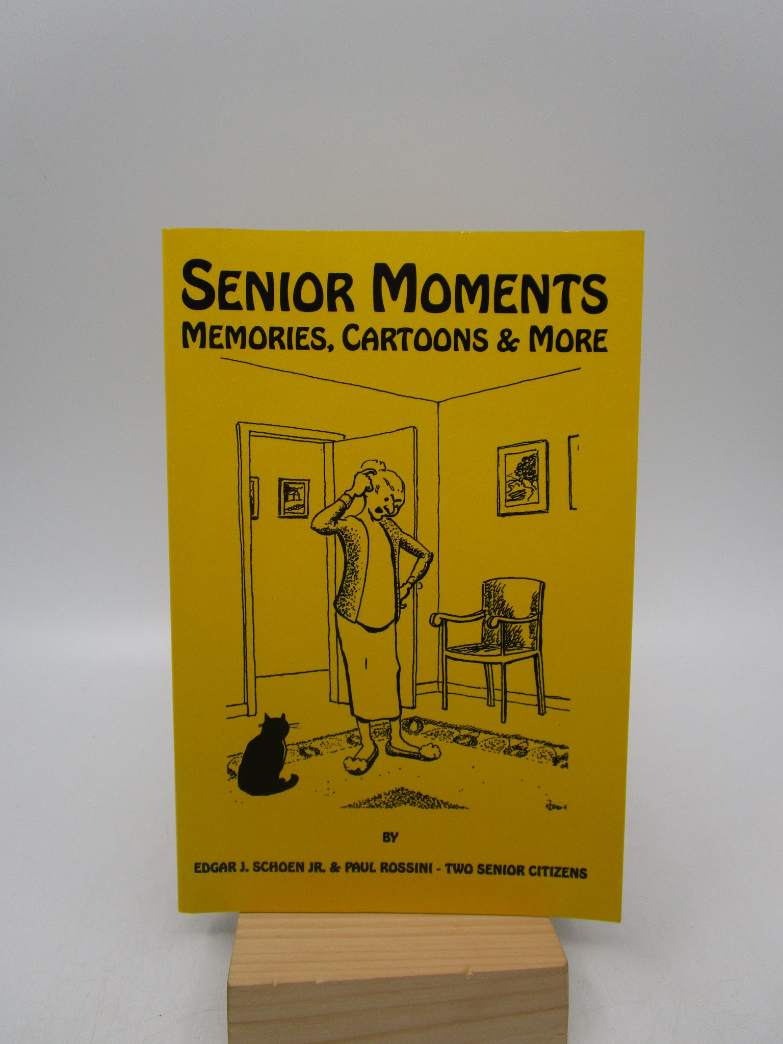 Image for Senior Moments: Memories, Cartoons & More [SIGNED]