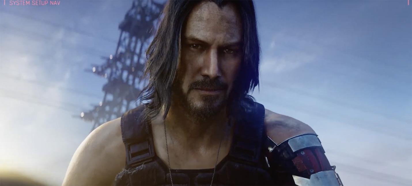 E3 2019: Киану Ривз в новом трейлере Cyberpunk 2077 — релиз 16 апреля 2020