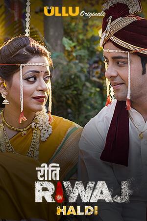 Haldi (Riti Riwaj) Part:5 2020 S01 Hindi Complete Web Series 720p HDRip 900MB