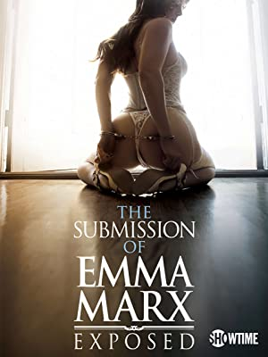 (18+) The Submission of Emma Marx: Exposed (2021) English Adult Movie 720p | 480p Bluray x265 AAC 700MB