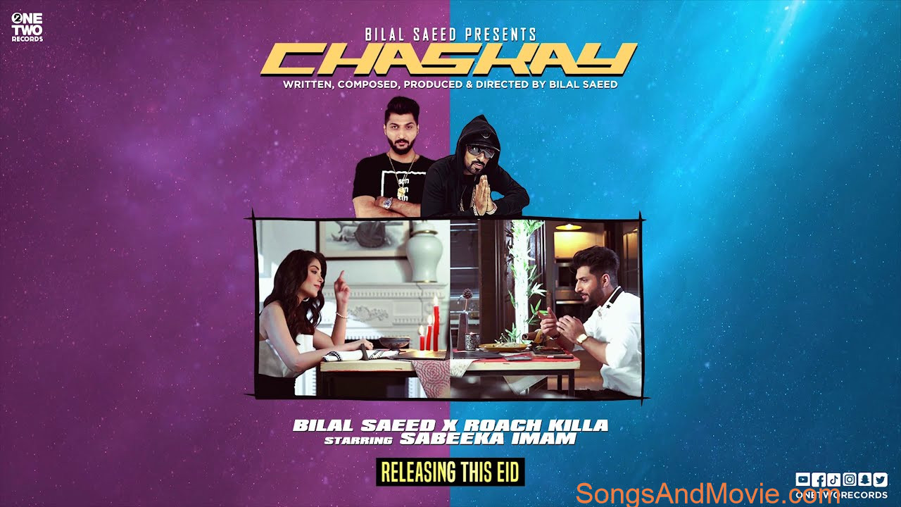 Chaskay-By-Bilal-Saeed-Song