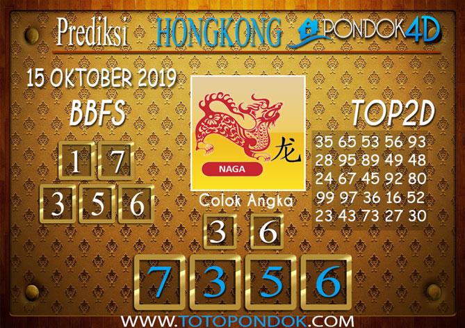Prediksi Togel HONGKONG PONDOK4D 15 OKTOBER 2019