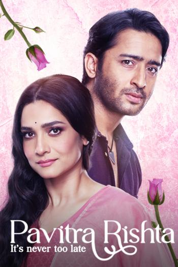Pavitra Rishta – Its Never too Late (2021) Season 1 Hindi 1080p 720p & 480p WEBRip ESubs Download