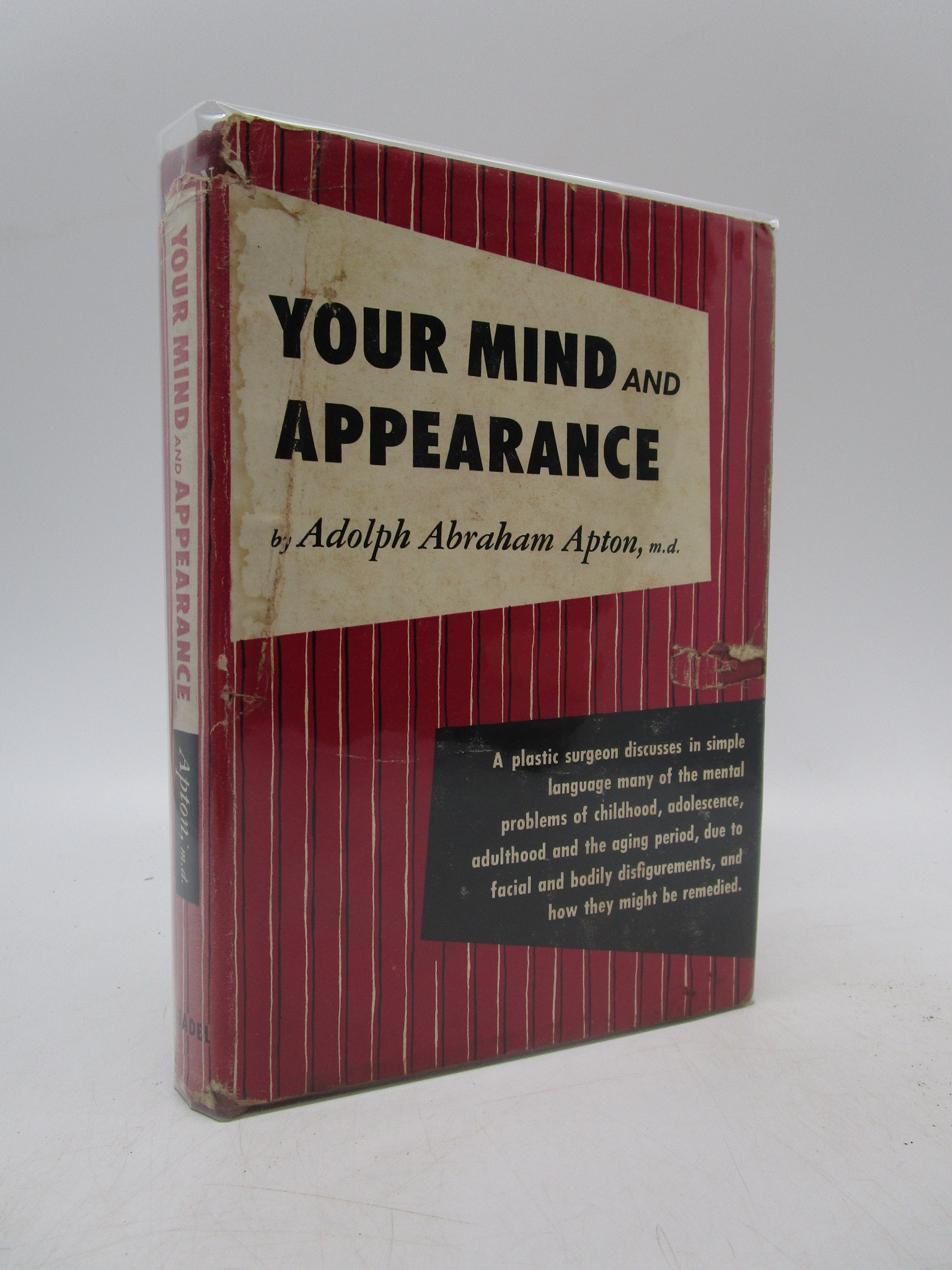 Image for Your Mind and Appearance: A Psychological Approach to Plastic Surgery (Signed First Edition)