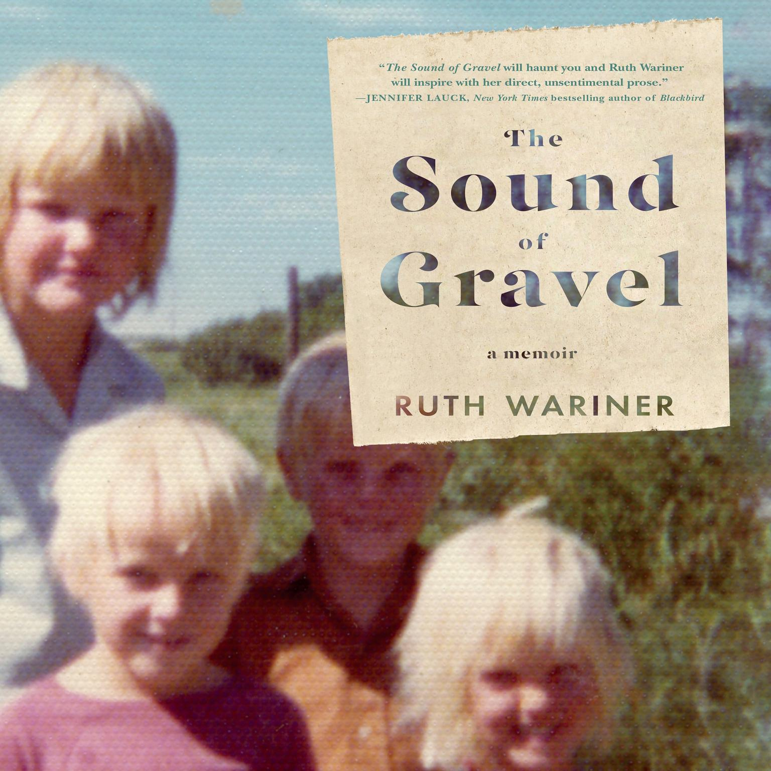 The Sound of Gravel - Ruth Wariner