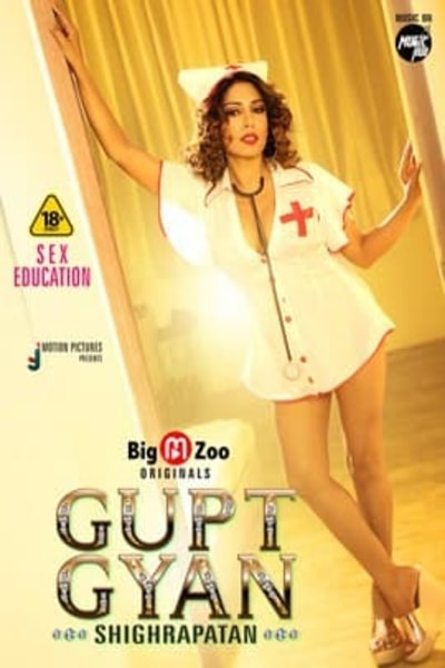 18+ Gupt Gyan Shighrapatan (2021) S01 Hindi Complete Web Series 720p HDRip 200MB Download