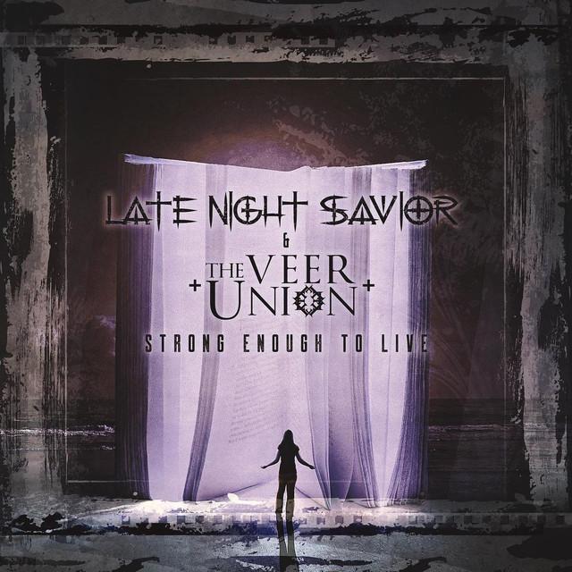 Late Night Savior - Strong Enough To Live (Single) (2021)