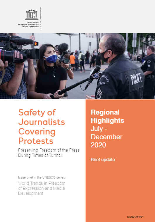 Cover image of Safety of Journalists Covering Protests Update July - December 2020