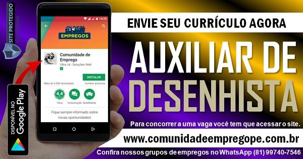AUXILIAR DE DESENHISTA COM SALÁRIO R$ 1135,00 PARA METALÚRGICA EM IGARASSU