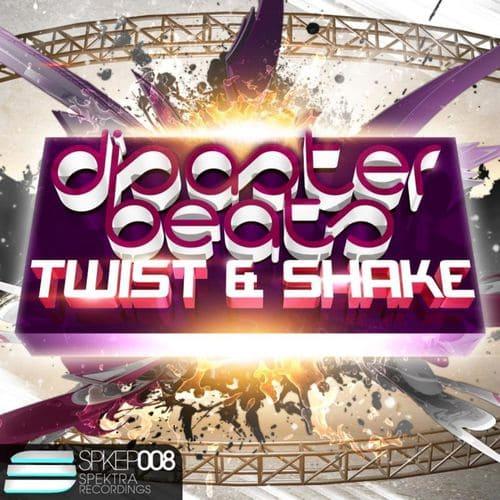 Disaster Beats - Twist & Shake