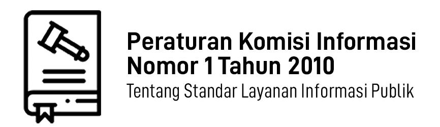 PerKI Nomor 1 Tahun 2010 Tentang Standar Layanan Informasi Publik