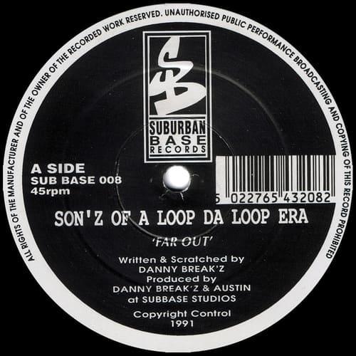 Download Son'z Of A Loop Da Loop Era - Far Out / Higher mp3