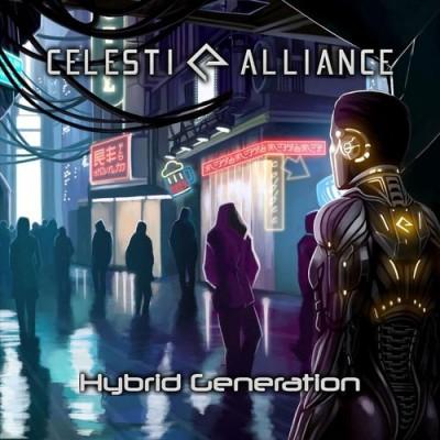 Celesti Alliance - Hybrid Generation - (2019) MP3, 320 kbps