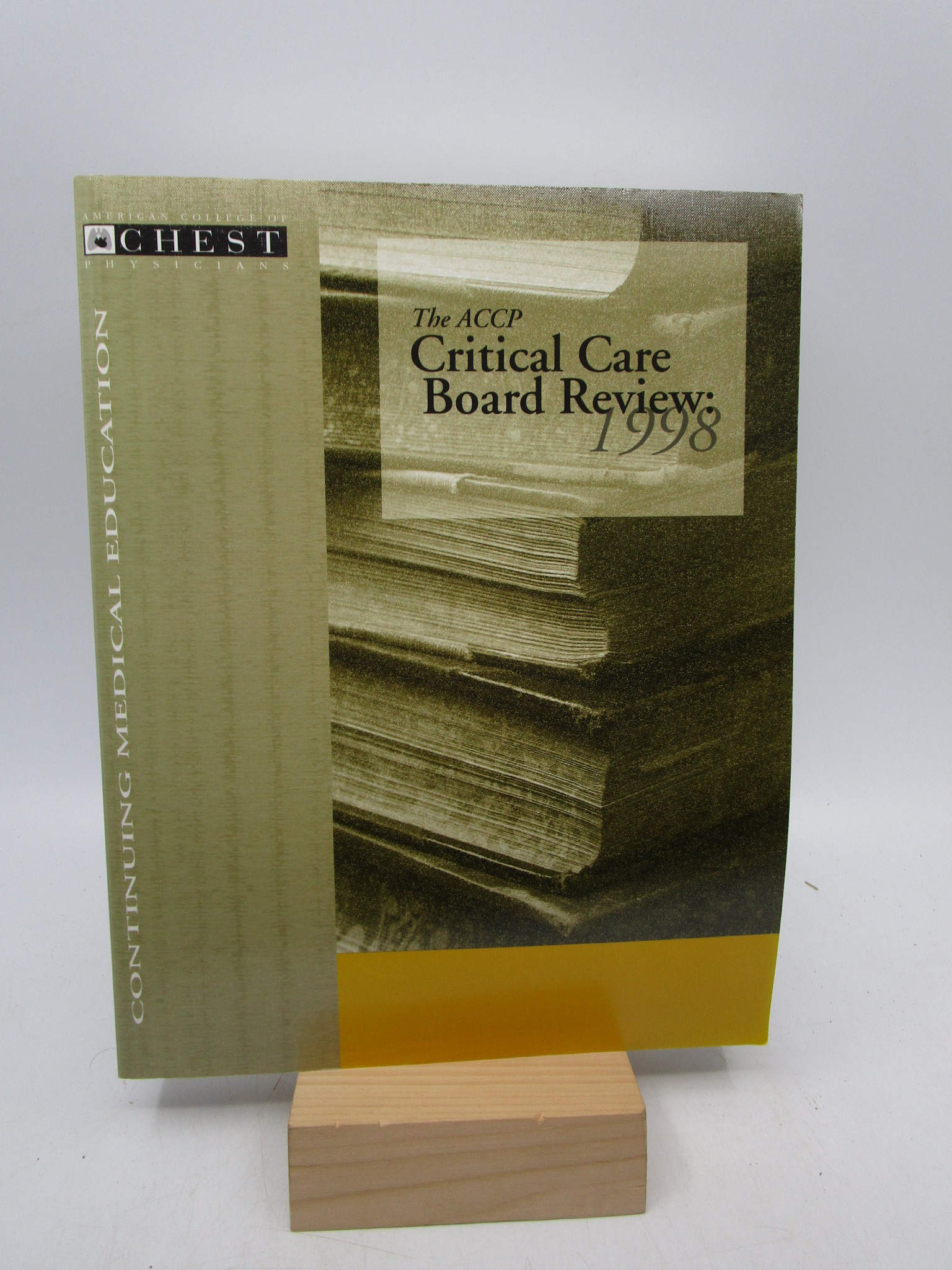Image for American College of Chest Physicians: Continuing Medical Education: The ACCP Critical Care Board Review 1998 (First Printing)