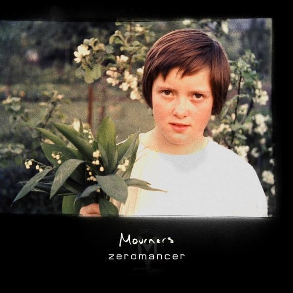 Zeromancer - Mourners (Single) (2021)