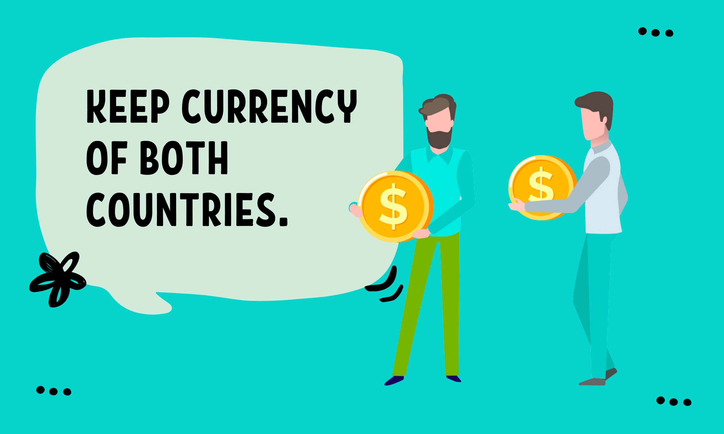 KEEP-CURRENCY-OF-BOTH-COUNTRIES